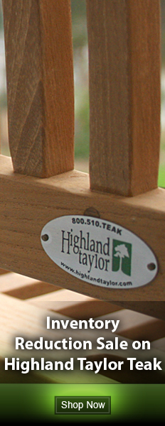 Inventory Reduction Sale on Highland Taylor Teak