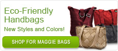 Feauturing the signature Eco-Friendly Handbags Maggie Bags