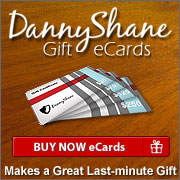 DannyShane Gift eCards make great last-minute gifts for birthdays, holidays